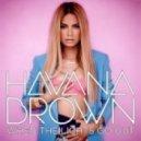 Havana Brown - One Way Trip (Original Mix)