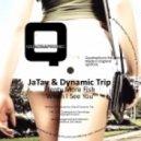 Jatay, Dynamic Trip - When I See You (Original Mix)