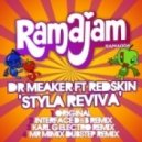 Dr Meaker  - Styla Reviva (feat. Redskin - Interface D&B Remix)