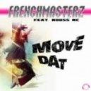 Frenchmasterz feat. Mouss Mc - Move Dat (Gordon & Doyle Remix)