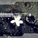 Kaskade & Adam K Feat. Sunsun - Raining  (Paulius P. 2K12 Remix)