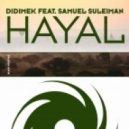 Didimek Feat. Samuel Suleiman - Hayal