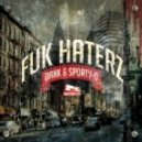 Sporty-O, DANK (USA) - Fuk Haterz (Original Mix)