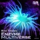 Bad Tango - Multiverse (Original Mix)