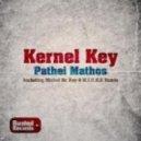 Kernel Key - Pathei Mathos (Original Mix)