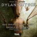 Dylan & Kitech - Angels As Demons  (feat. Nigel Richards - Original Mix)