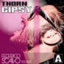 Thorn - Gipsy (Federico Scavo Remix)