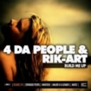 4 Da People & Rik-Art - Build Me Up (Waxfood Remix)