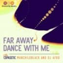 The Copasetic - Far Away (Main Mix)