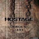 Hostage - Latex