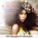 Kelly Rowland - Commander (True Tiger Remix)