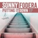 Sonny Fodera - Putting It Down (Original)