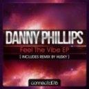 Danny Phillips - Feel The Spirit (Husky's RSR Rub)