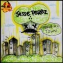 Jesse Perez - Miami's My Town (Original Mix)