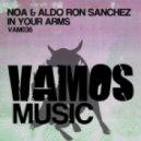Noa & Aldo Ron Sanchez - In Your Arms