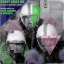 Robot Needs Oil - Nobody (Nakadia Remix)