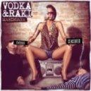 Vodka & Raki - Marihuana (Video Mix)