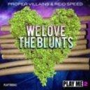 Reid Speed & Proper Villains - Block Start Blowin' Up (Original Mix)