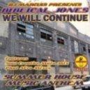 Biblical Jones - We Will Continue (Soul Creative Main Mix)