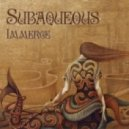 Subaqueous - In Spire