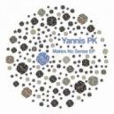Yannis Pk - Sense (Original Mix)