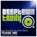 Alec Sun Drae & Johnny Bravo - Tease Me (John Steel Remix)