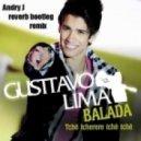 Gusttavo Lima - Balada (Andry J Reverb Bootleg Mix)