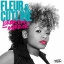 Fleur, Cutline - Broken Mirror (Original Mix)