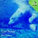 Cool People - Blue Dreams (Tete Hernandez, Javi Place Remix)
