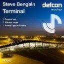 Steve Bengaln - Terminal (Illitheas Remix)