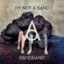 I'm Not A Band - Baltic Sea