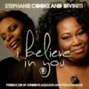 Stephanie Cooke & Diviniti - I Believe In You (WMC Promo Mix)