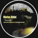 Matteo Batini - Monoxide (Stephen Advance & Balazs Knight Remix)