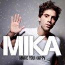 Mika  -  Make U Happy (Walden Remix)
