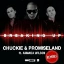 Chuckie, Amanda Wilson, Promise Land - Breaking Up feat. Amanda Wilson