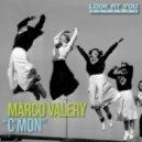 Marco Valery - C'Mon (Original Mix)