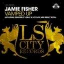 Jamie Fisher - Vamped Up (Benny Royal Remix)