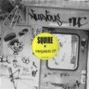 Squire - Robichloe