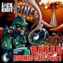 B.R.E.E.D - Atomic Cafe
