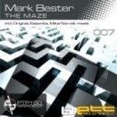 Mark Bester -  The Maze (Original Mix)