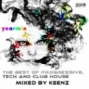 Keenz - Progressive,Tech And Club House Yearmix