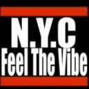 N.Y.C - Feel The Vibe (NYC Mix)