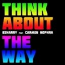 BSharry Feat. Carmen Nophra - Think About The Way (Jack Mazzoni, Christopher Vitale Remix)