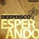 Deepdisco - Esperando (Original Mix)