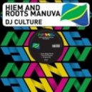 Hiem feat. Roots Manuva - DJ Culture