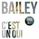 Bailey - C\'est Un Oui  (Chazzymax Remix)