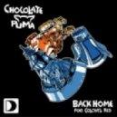Chocolate Puma feat. Colonel Red -  Back Home (Dj Bonne vs. Arando Marquez Mashup)
