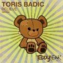 Toris Badic - Believe