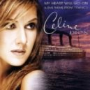 Celine Dion - My Heart Will Go On (Dj Vlad Bulavin Remix)