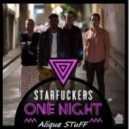 Starfuckers feat. Miracle vs. The Squatters - One Night  (Alique STuFF Mashup 2013)